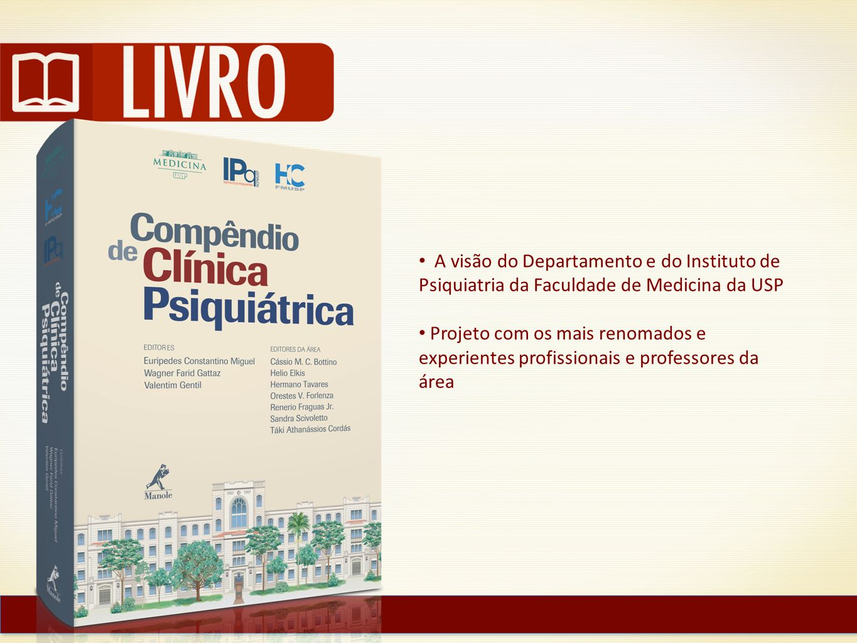 A visão do Departamento e do Instituto de Psiquiatria da Faculdade de Medicina da USP