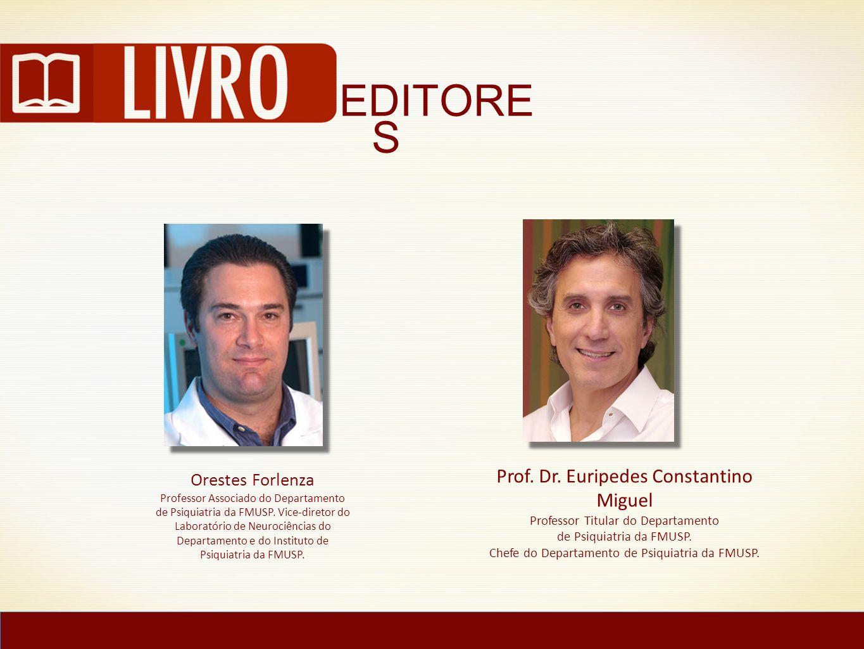 EDITORE S Prof. Dr. Euripedes Constantino Miguel Orestes Forlenza