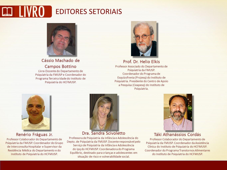 EDITORES SETORIAIS Cássio Machado de Campos Bottino