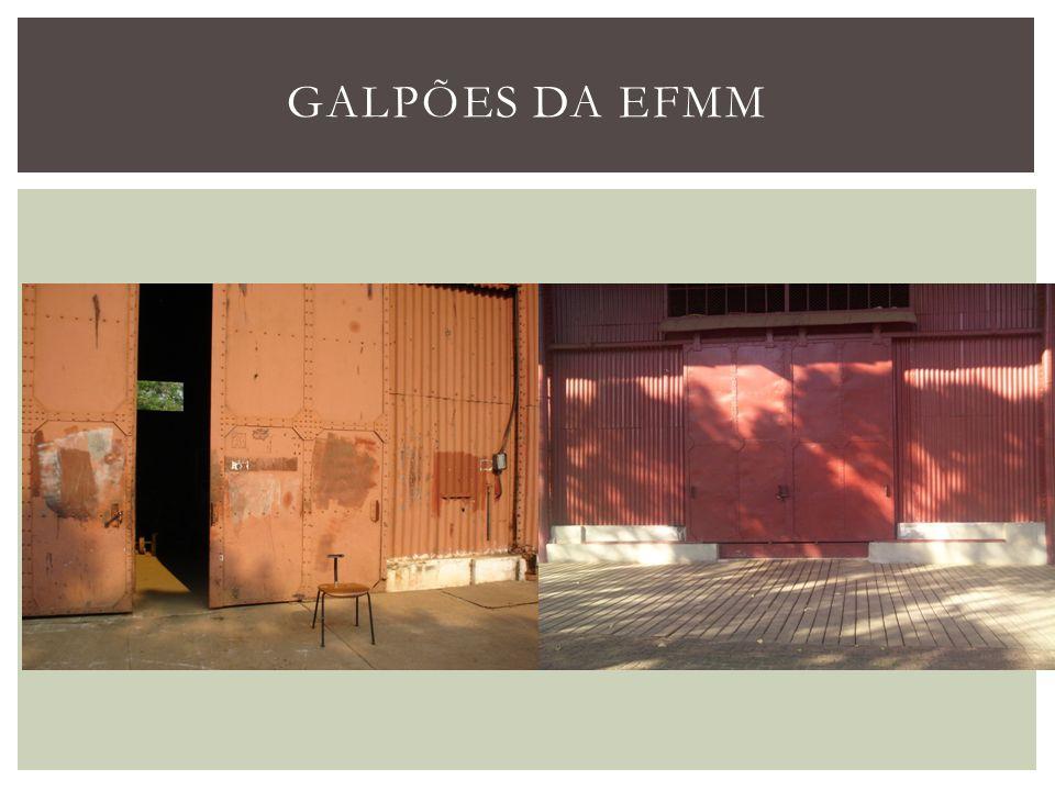 GALPÕES DA EFMM