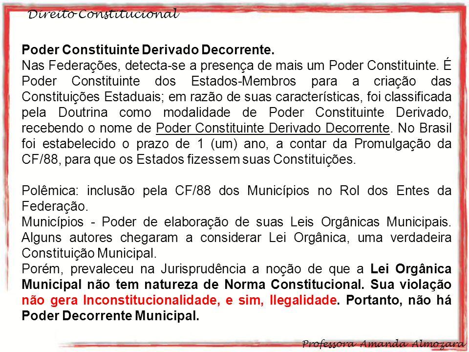Poder Constituinte Derivado Decorrente.