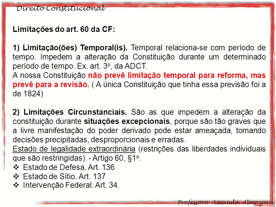 Limitações do art. 60 da CF: