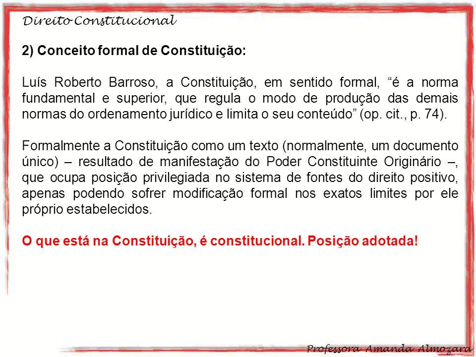 2) Conceito formal de Constituição: