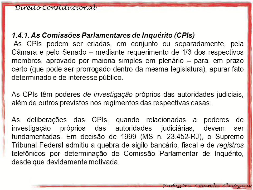 1.4.1. As Comissões Parlamentares de Inquérito (CPIs)