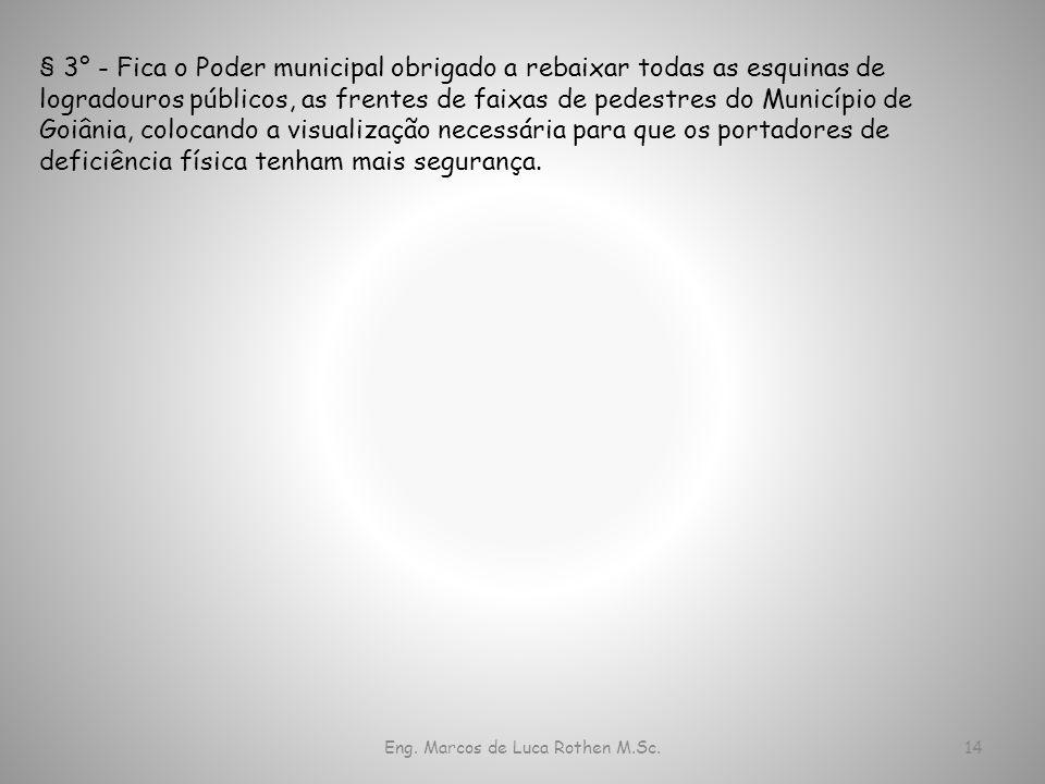 Eng. Marcos de Luca Rothen M.Sc.