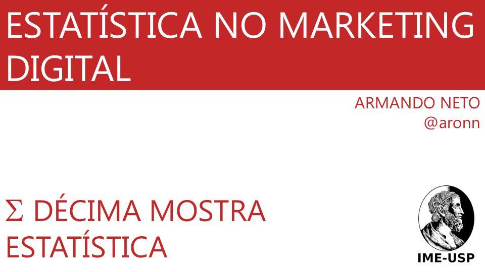 ESTATÍSTICA NO MARKETING DIGITAL