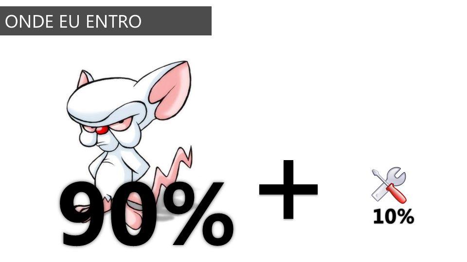 ONDE EU ENTRO 90% 10%