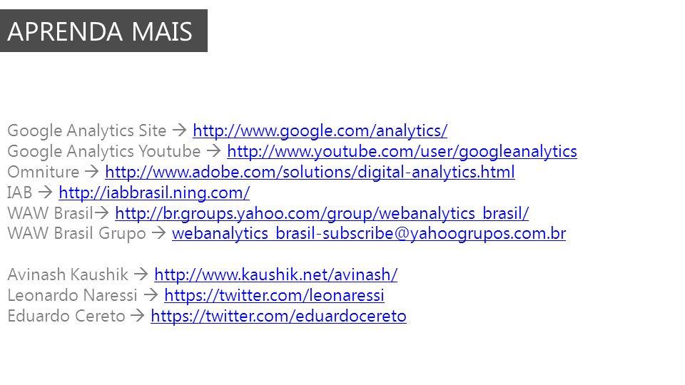 APRENDA MAIS Google Analytics Site  http://www.google.com/analytics/
