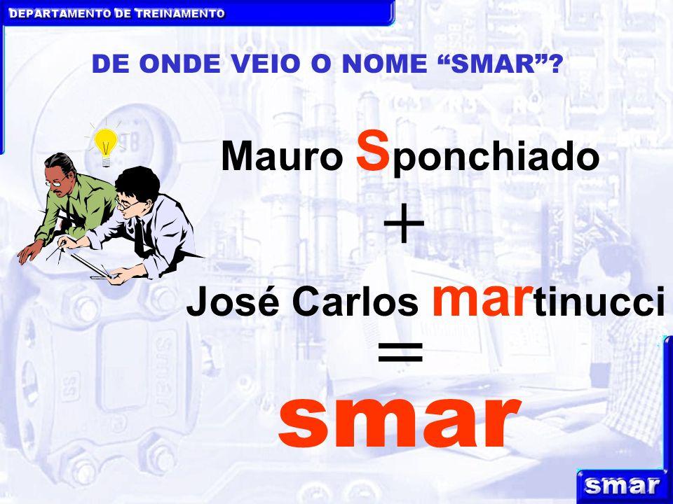 smar = + Mauro Sponchiado José Carlos martinucci
