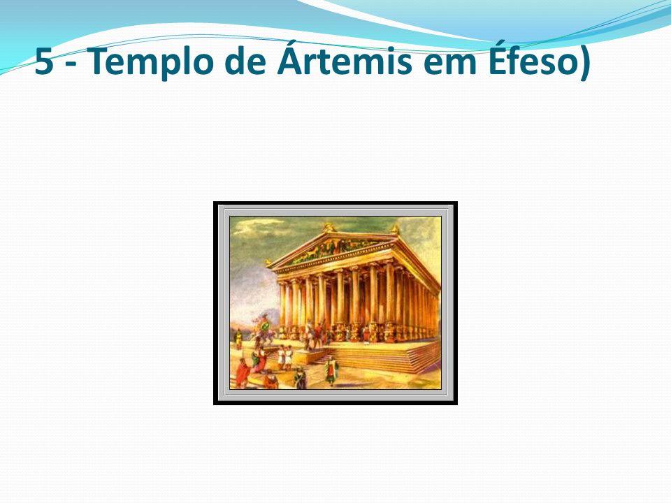 5 - Templo de Ártemis em Éfeso)