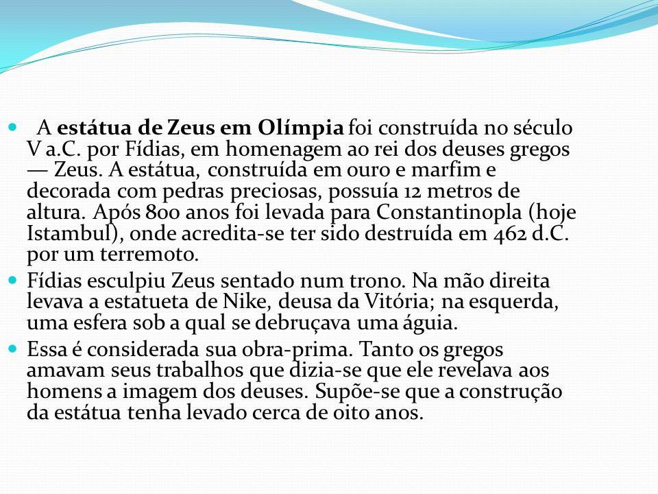 A estátua de Zeus em Olímpia foi construída no século V a. C