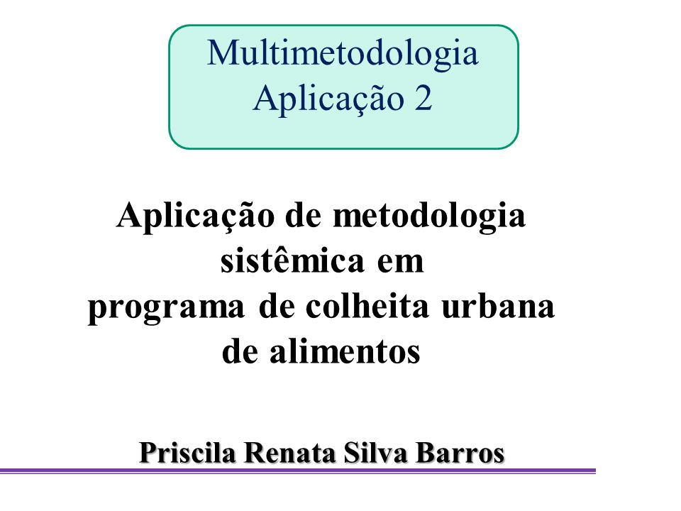 Multimetodologia Aplicação 2
