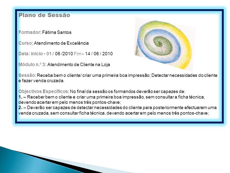 Plano de Sessão Formador: Fátima Santos