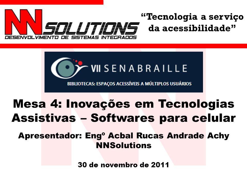 Mesa 4: Inovações em Tecnologias Assistivas – Softwares para celular