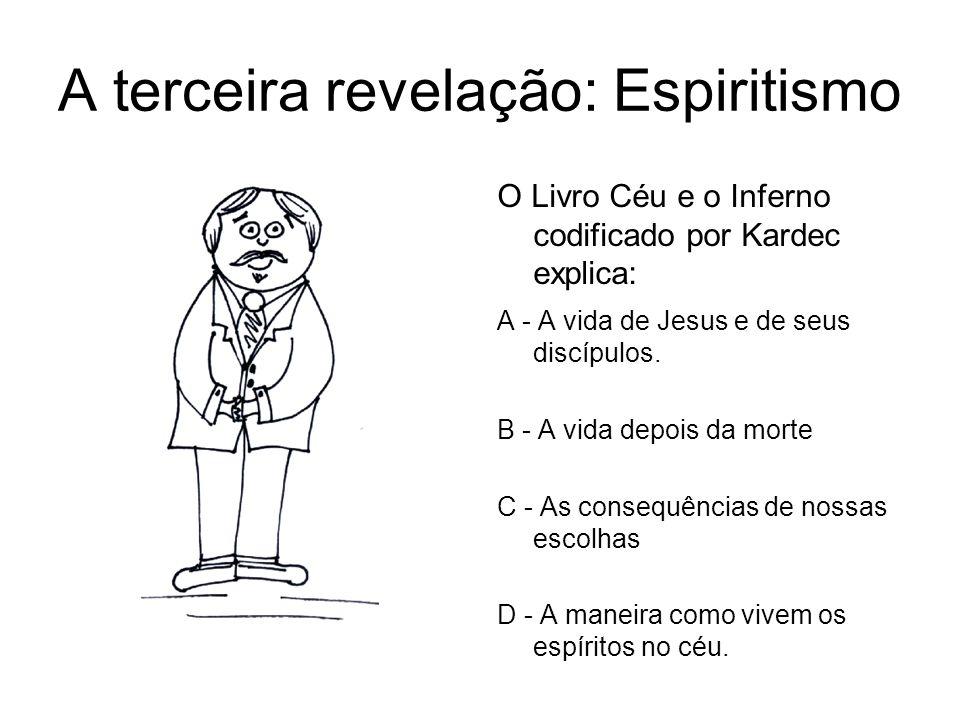 A terceira revelação: Espiritismo