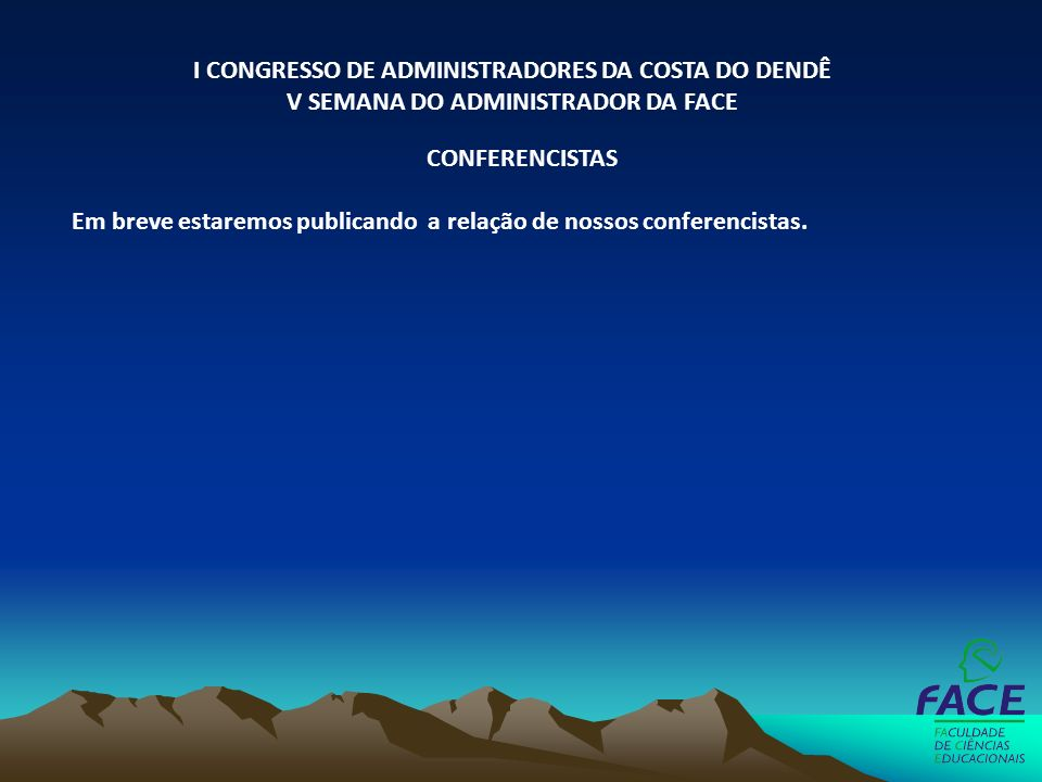 I CONGRESSO DE ADMINISTRADORES DA COSTA DO DENDÊ