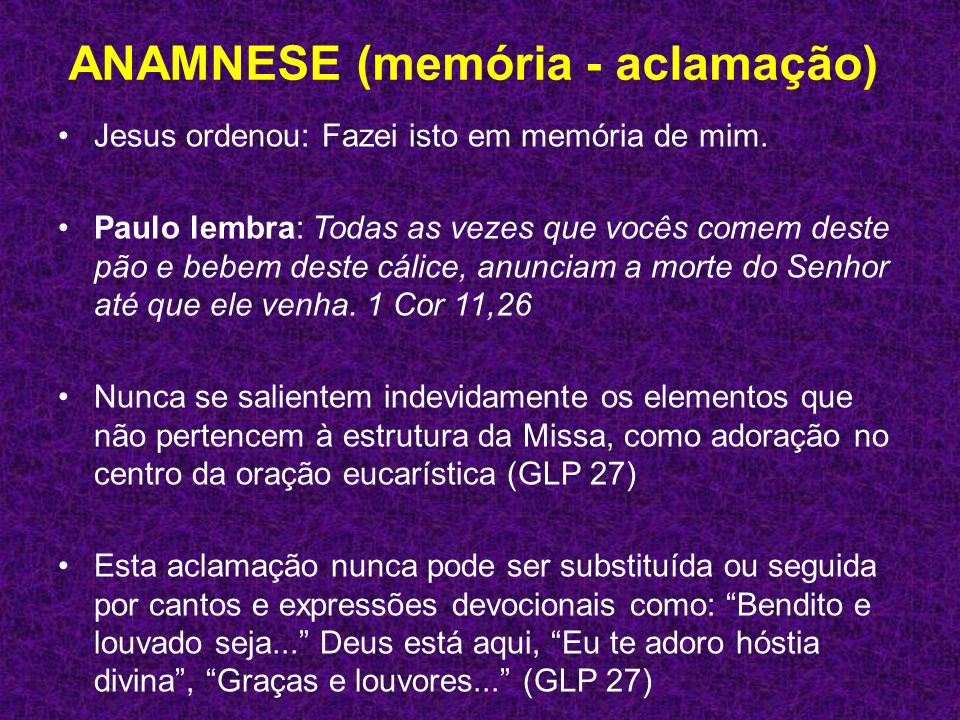 ANAMNESE (memória - aclamação)