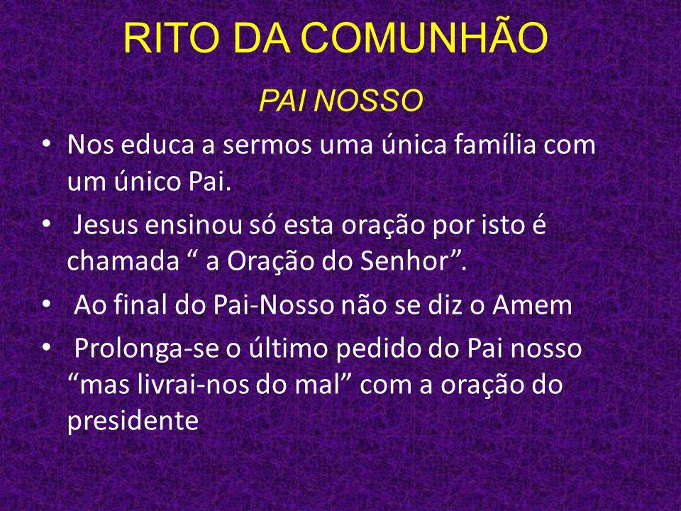 RITO DA COMUNHÃO PAI NOSSO