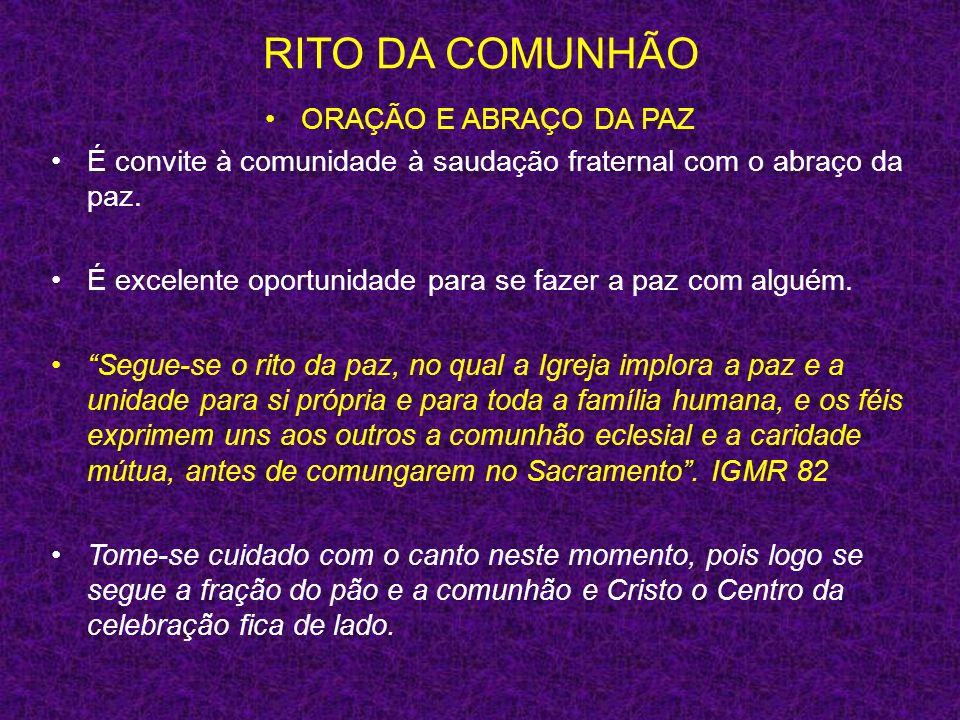 RITO DA COMUNHÃO ORAÇÃO E ABRAÇO DA PAZ