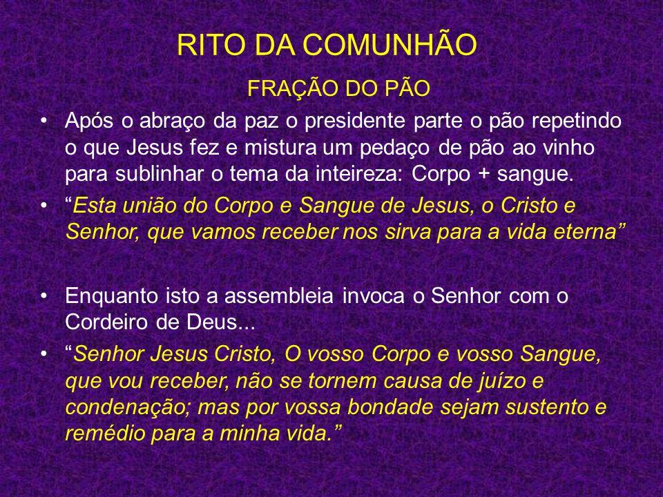 RITO DA COMUNHÃO FRAÇÃO DO PÃO