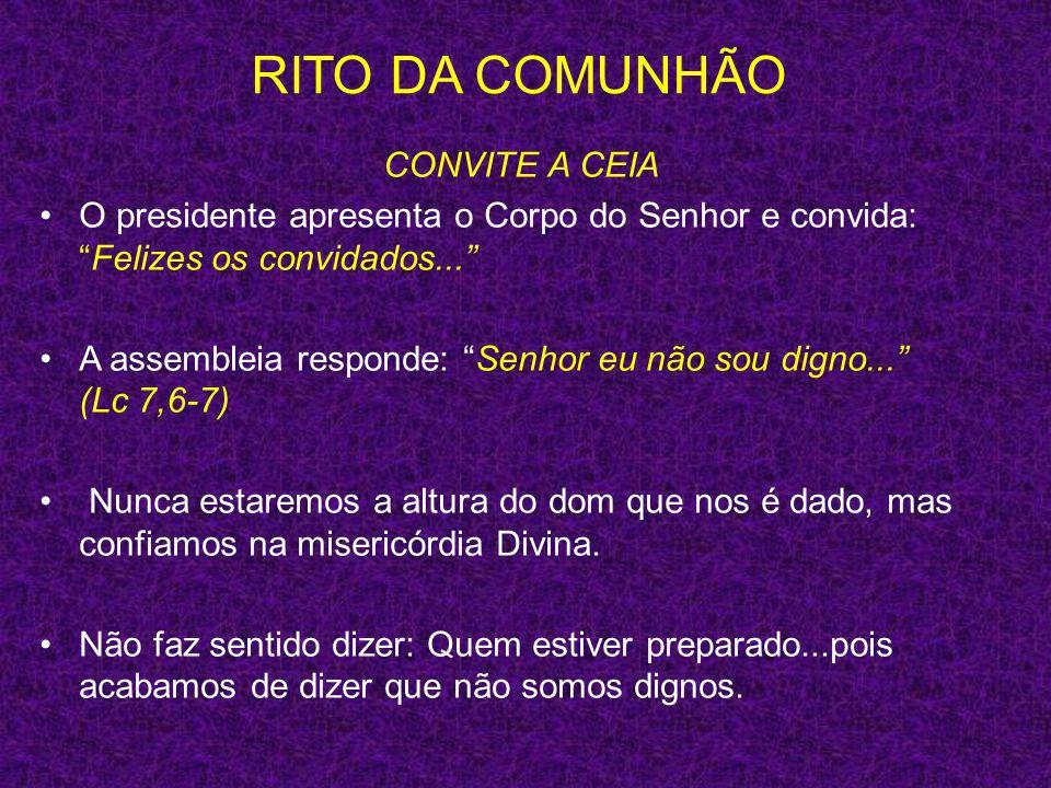 RITO DA COMUNHÃO CONVITE A CEIA