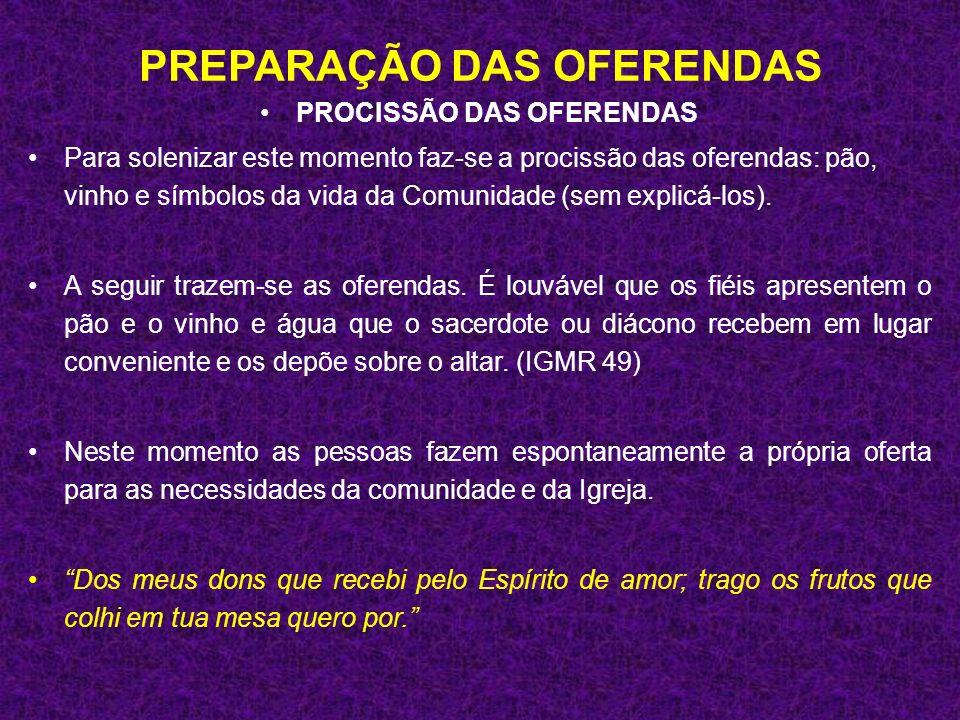 PREPARAÇÃO DAS OFERENDAS