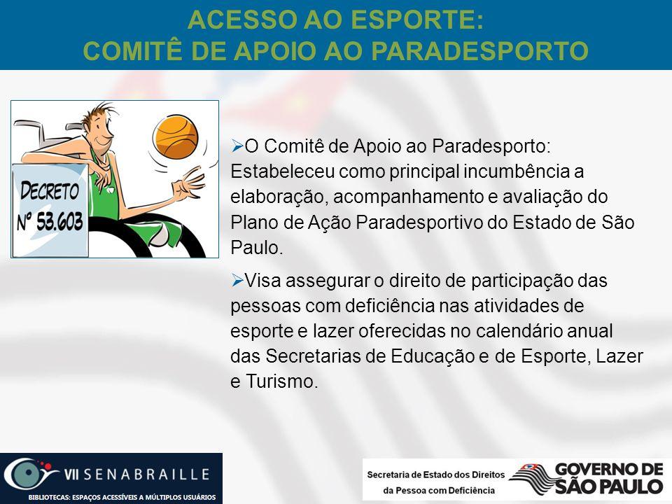 ACESSO AO ESPORTE: COMITÊ DE APOIO AO PARADESPORTO