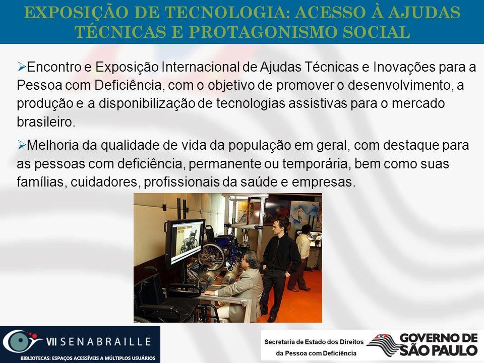 EXPOSIÇÃO DE TECNOLOGIA: ACESSO À AJUDAS TÉCNICAS E PROTAGONISMO SOCIAL