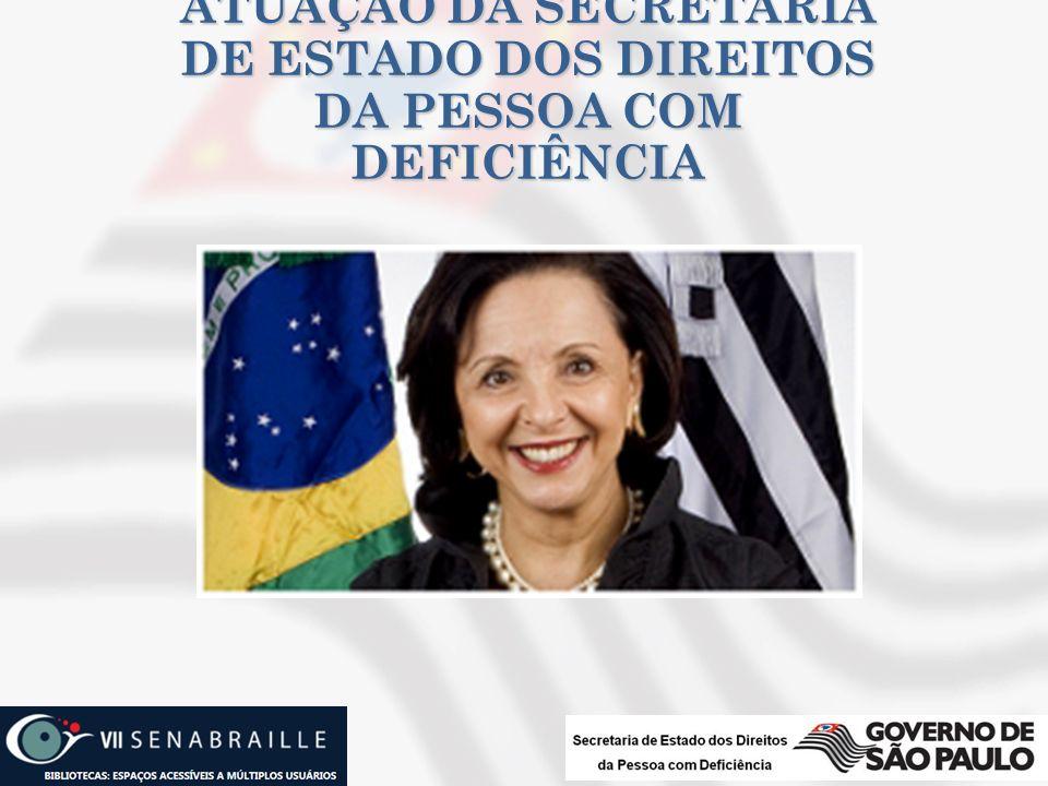 ATUAÇÃO DA SECRETARIA DE ESTADO DOS DIREITOS DA PESSOA COM DEFICIÊNCIA