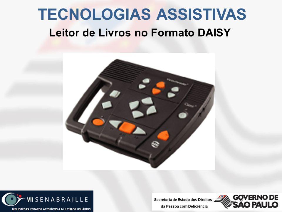 TECNOLOGIAS ASSISTIVAS Leitor de Livros no Formato DAISY