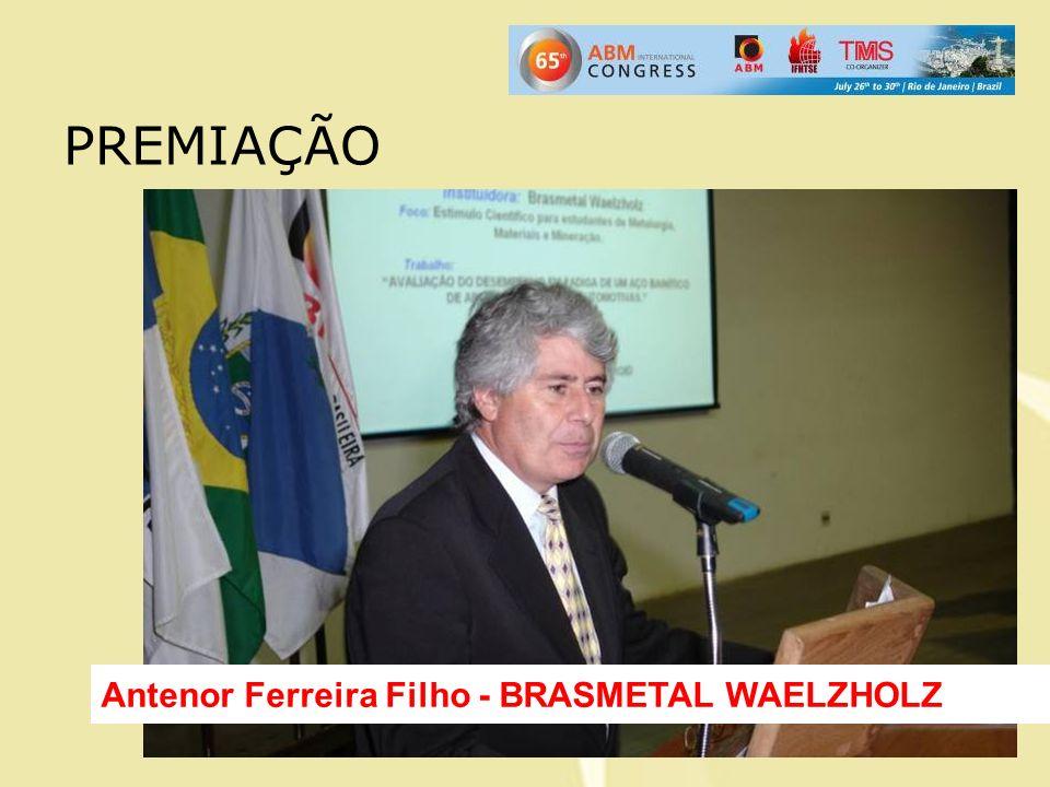 PREMIAÇÃO Antenor Ferreira Filho - BRASMETAL WAELZHOLZ