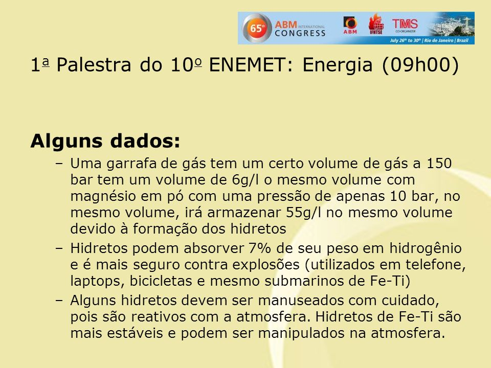 1a Palestra do 10o ENEMET: Energia (09h00)