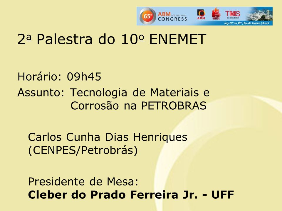 2a Palestra do 10o ENEMET