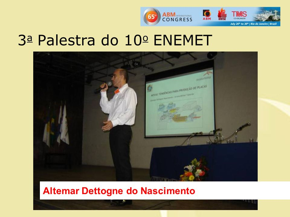 3a Palestra do 10o ENEMET Altemar Dettogne do Nascimento