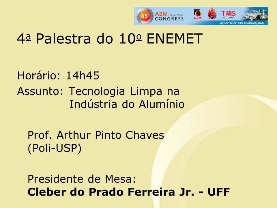 4a Palestra do 10o ENEMET
