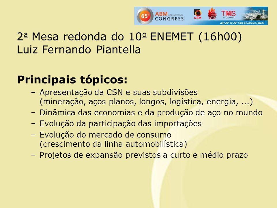 2a Mesa redonda do 10o ENEMET (16h00) Luiz Fernando Piantella