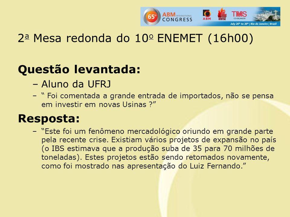 2a Mesa redonda do 10o ENEMET (16h00)