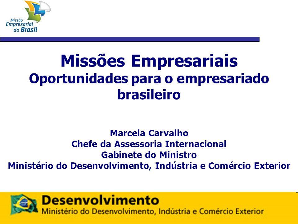 Missões Empresariais Oportunidades para o empresariado brasileiro