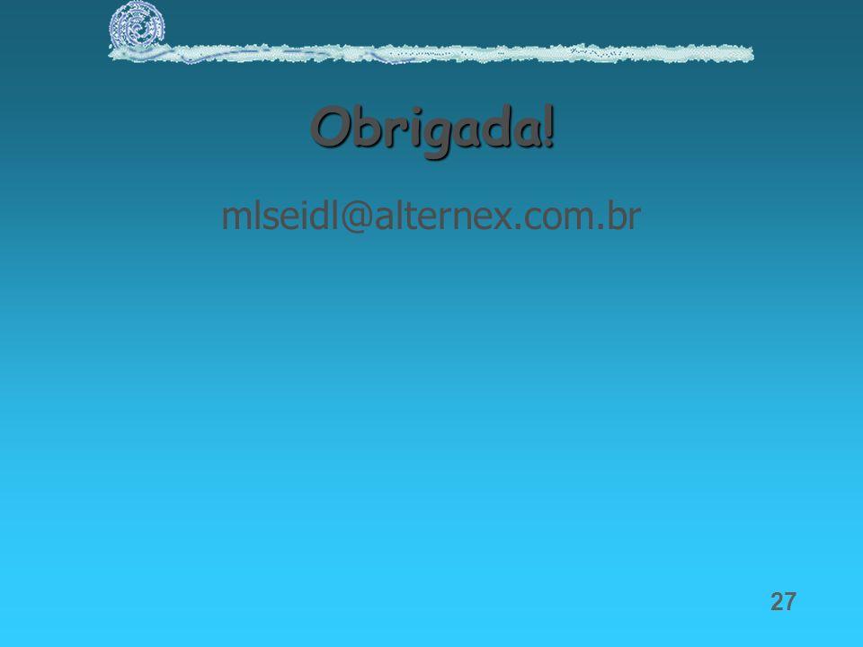 Obrigada! mlseidl@alternex.com.br