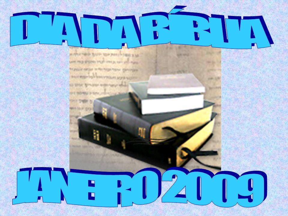 DIA DA BÍBLIA JANEIRO 2009