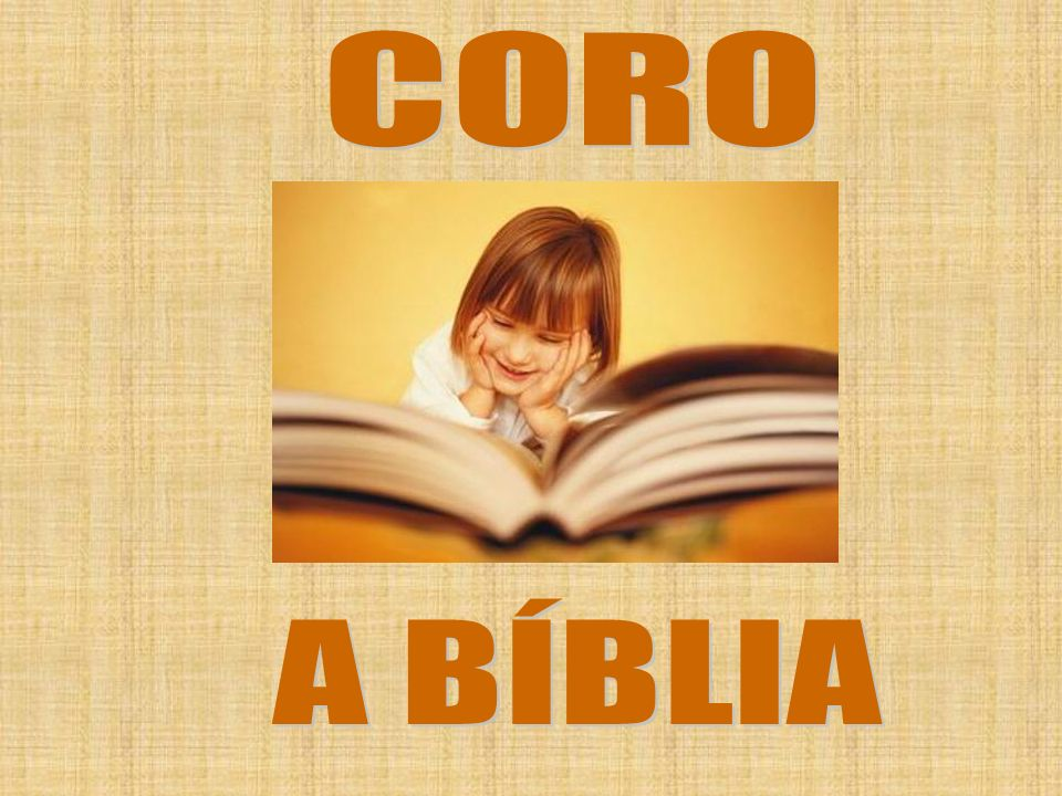 CORO A BÍBLIA