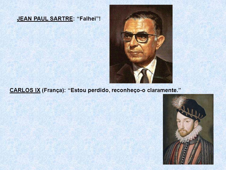 JEAN PAUL SARTRE: Falhei !