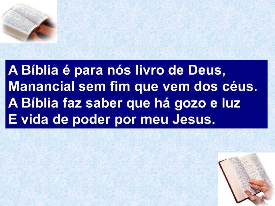 A Bíblia é para nós livro de Deus,