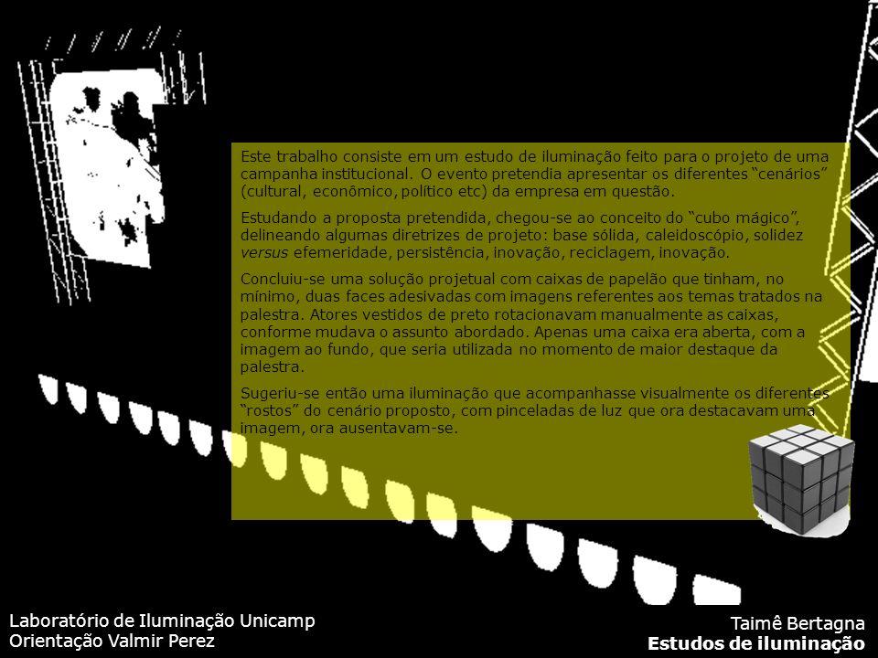 Laboratório de Iluminação Unicamp Orientação Valmir Perez