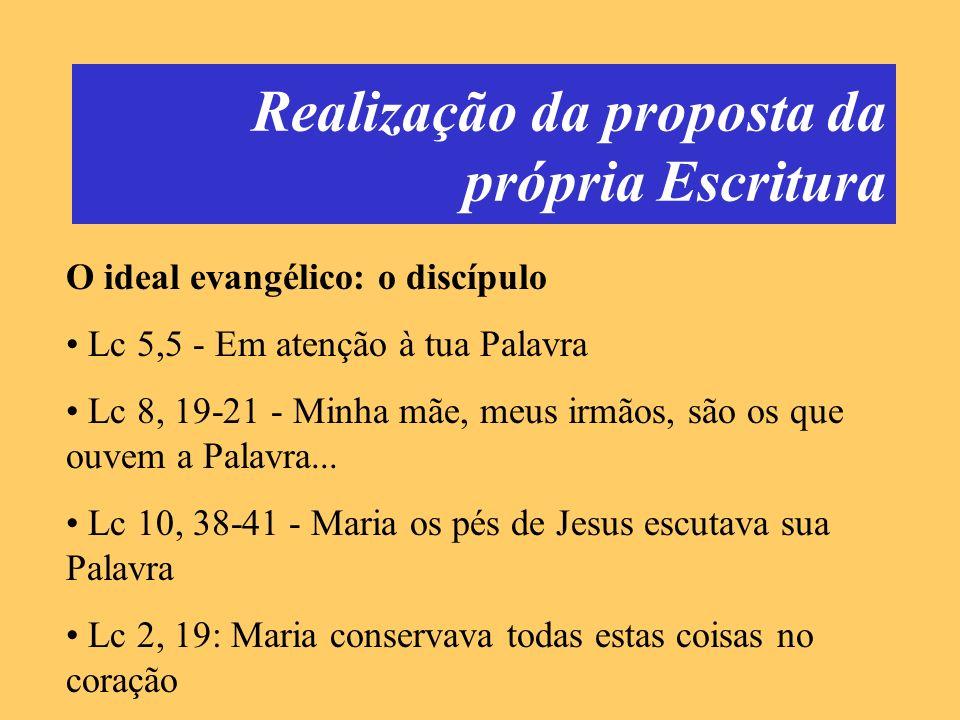 Realização da proposta da própria Escritura