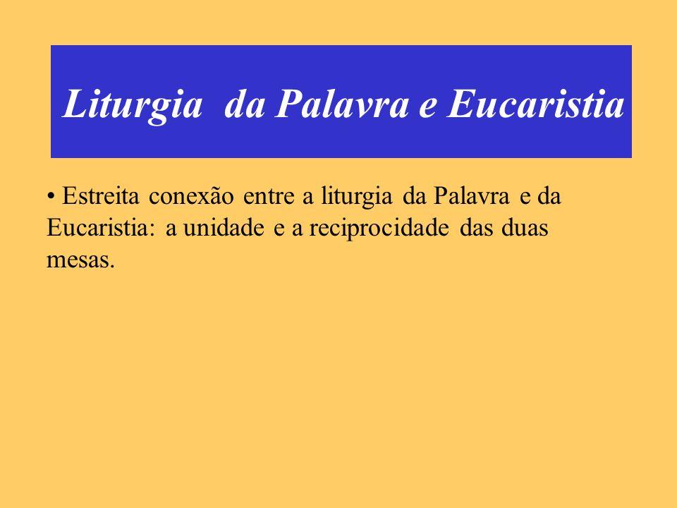 Liturgia da Palavra e Eucaristia
