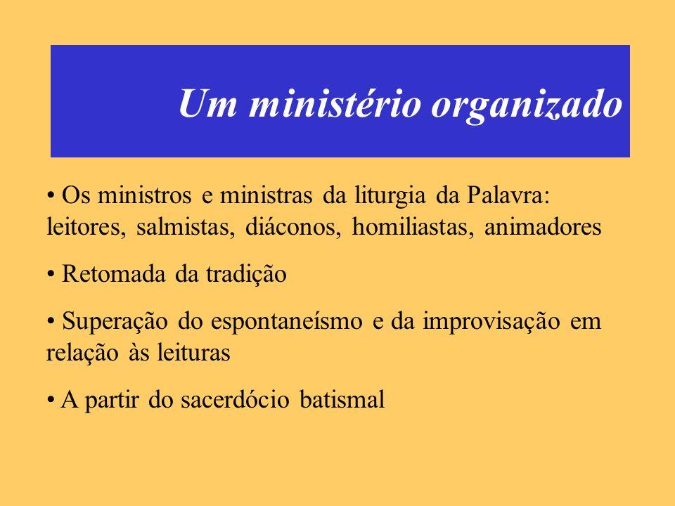 Um ministério organizado