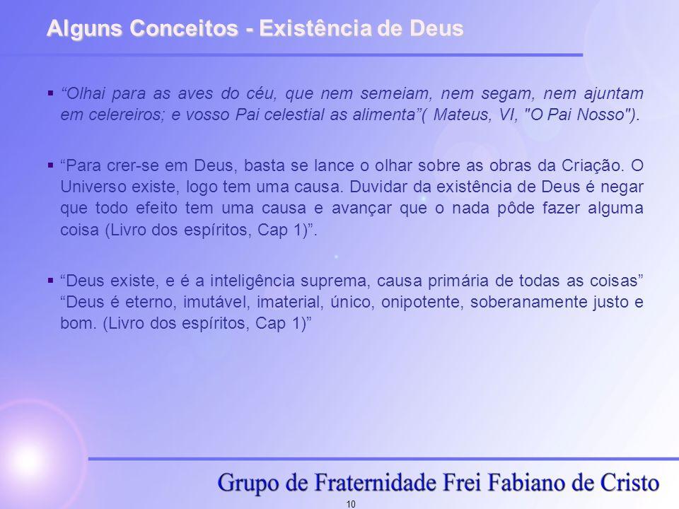 Alguns Conceitos - Existência de Deus