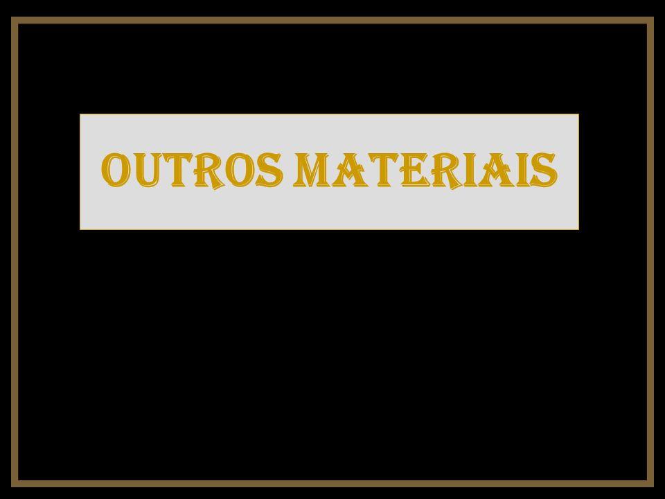 Outros materiais