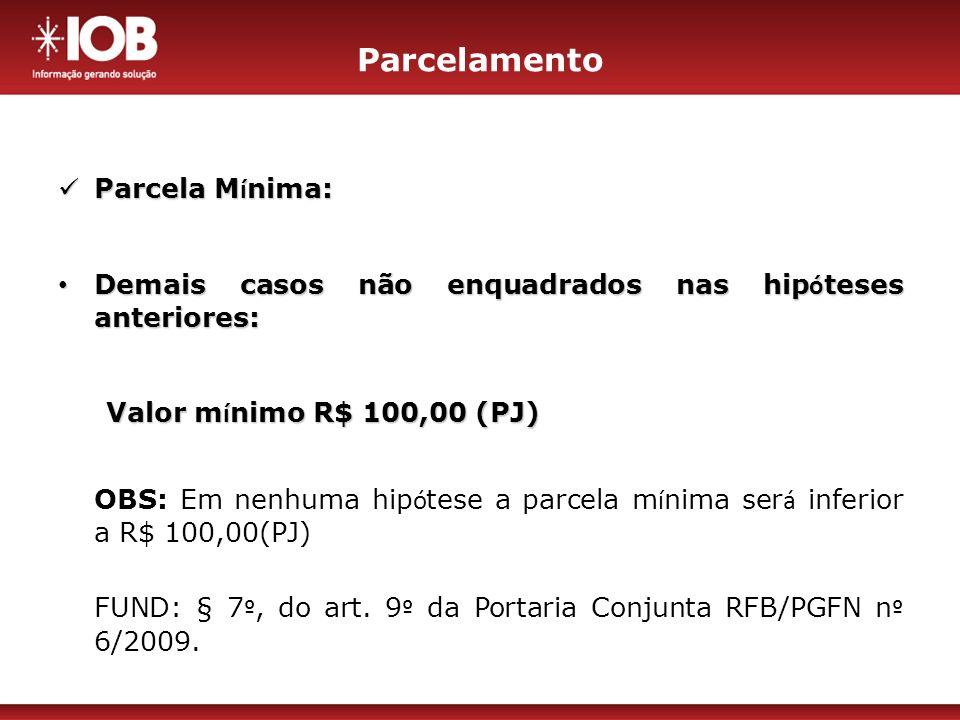 Parcelamento Parcela Mínima:
